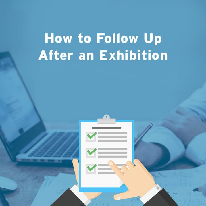 Follow up After an exhibition